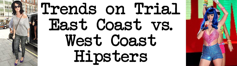 East coast vs west coast dating