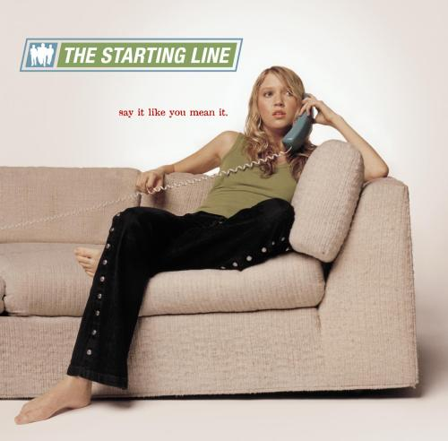 The-Starting-Line-Say-It-Like-You-Mean-It-1