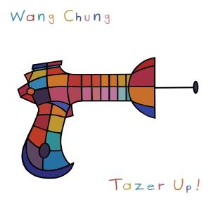 WangChung_TazerUp_Cover