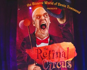 Devin+Townsend++The+Retinal+Circus+DTP_Roundhouseflyersmall