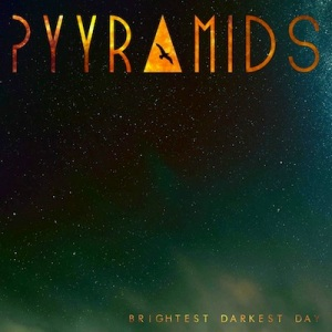 Pyyramids-Brightest-Darkest-Day400